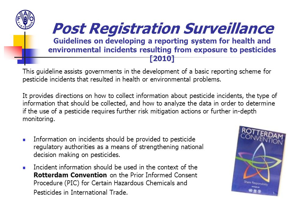 Post Registration Surveillance Guidelines on developing a reporting system for health and environmental incidents resulting from exposure to pesticides [2010]